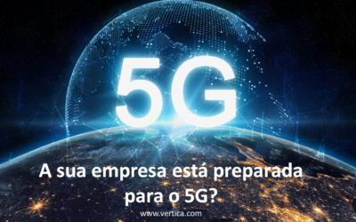 A sua empresa está preparada para o 5G?